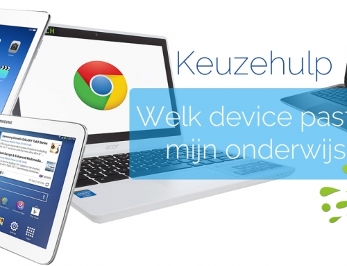 Keuzehulp tablet of laptop onderwijs : Chromebook, iPad, Android of laptop in de klas